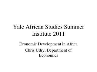 Yale African Studies Summer Institute 2011