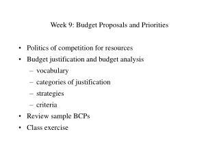 Week 9: Budget Proposals and Priorities