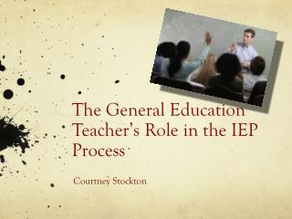 The General Education Teacher's Role in the IEP Process