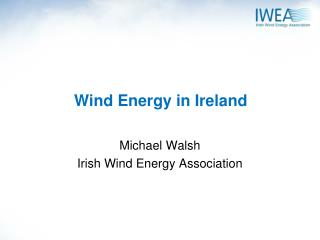 Wind Energy in Ireland