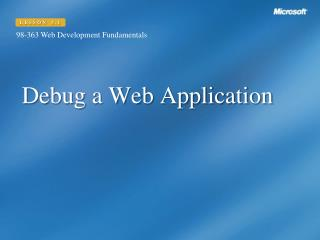 Debug a Web Application