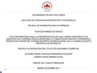 UNIVERSIDAD  TÉCNICA  DEL NORTE FACULTAD DE CIENCIAS ADMINISTRATIVAS Y ECONÓMICAS