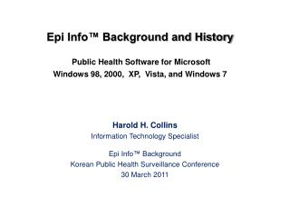 Harold H. Collins Information Technology Specialist