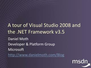A tour of Visual Studio 2008 and the .NET Framework v3.5