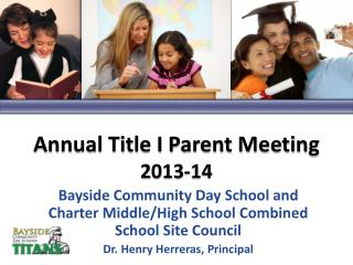 Annual Title I Parent Meeting 2013-14