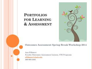 Portfolios  for Learning  & Assessment