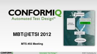 MBT@ETSI 2012 MTS #55  Meeting
