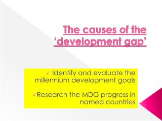 The causes of the 'development gap'