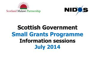 Scottish Government  Small Grants Programme Information sessions July 2014