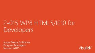 2-015 WP8 HTML5/IE10 for Developers