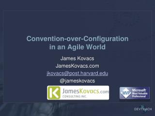 Convention-over-Configuration in an Agile World