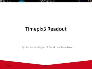 Timepix3 Readout