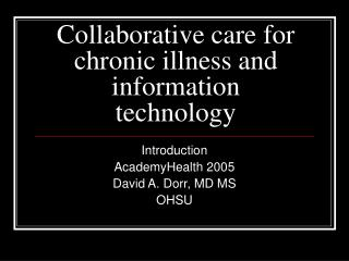 Collaborative care for chronic illness and information technology