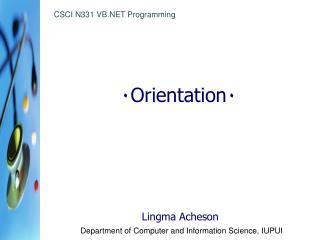 ٠ Orientation ٠
