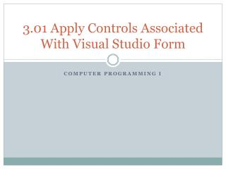 3.01 Apply Controls Associated With Visual Studio Form