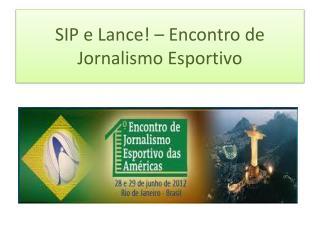 SIP e Lance! – Encontro de Jornalismo Esportivo