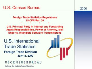 2000 U.S. Census Bureau Foreign Trade Statistics Regulations