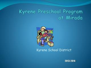 Kyrene  Preschool Program at Mirada