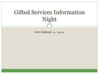 Gifted Services Information Night