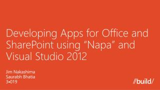 "Developing Apps  for Office and SharePoint  using "" Napa"" and Visual Studio 2012"