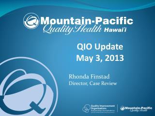 QIO Update May 3, 2013