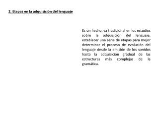 2 . Etapas en la adquisición del  lenguaje