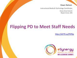 Flipping PD to Meet Staff Needs