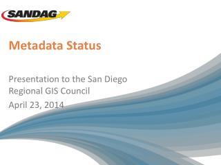 Metadata Status
