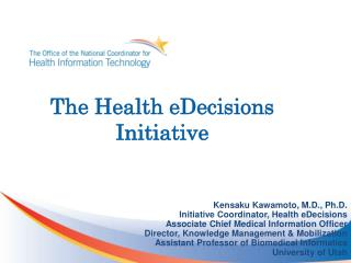 The Health eDecisions Initiative