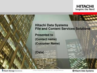 Hitachi Data Systems  File and Content Services Solutions