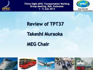 Review of TPT37 Takeshi  Muraoka MEG Chair