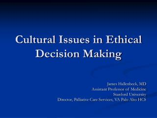 Cultural Issues in Ethical Decision Making