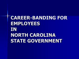 CAREER-BANDING FOR EMPLOYEES