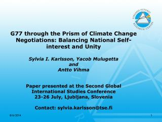 G77 through the Prism of Climate Change Negotiations: Balancing National Self-interest and Unity