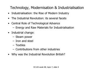 Technology, Modernisation  Industrialisation