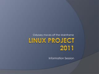Linux Project 2011