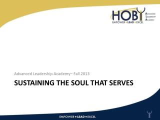 Sustaining The Soul  That Serves