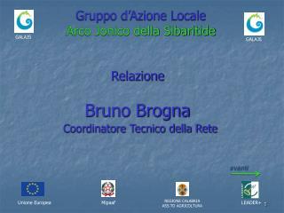 Gruppo d'Azione Locale                   Arco Jonico della Sibaritide