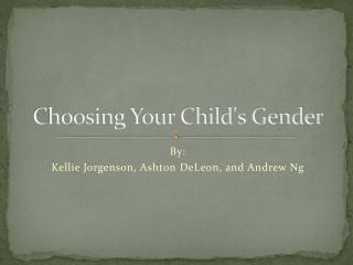 Choosing Your Child's Gender