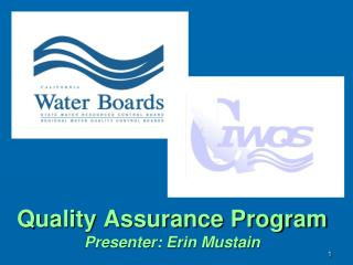 Quality Assurance Program Presenter: Erin Mustain