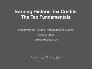 Earning Historic Tax Credits   The Tax Fundamentals