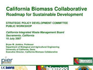 California Biomass Collaborative Roadmap for Sustainable Development