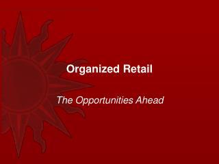 Organized Retail