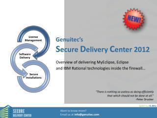 Genuitec's  S ecure  D elivery  C enter 2012