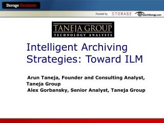 Intelligent Archiving Strategies: Toward ILM