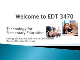 Welcome to EDT 3470