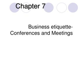 Business etiquette-Conferences and Meetings