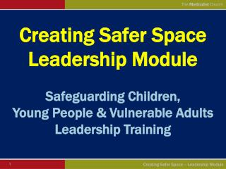 Creating Safer Space  Leadership Module
