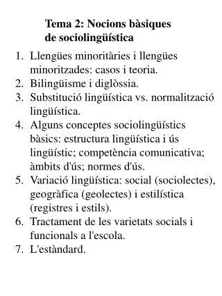 Tema 2: Nocions bàsiques  de sociolingüística