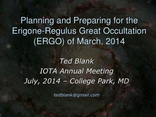 Planning and Preparing for the  Erigone-Regulus  Great Occultation (ERGO) of March, 2014